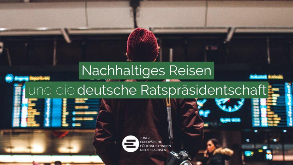 Nachhaltiges Reisen und die deutsche Ratspräsidentschaft