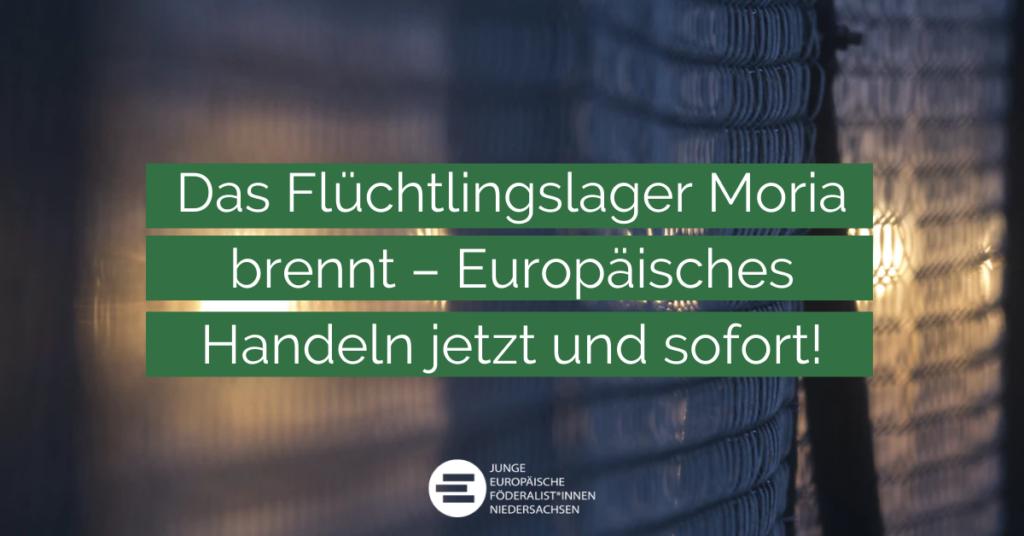 Titelbild: Das Flüchtlingslager Moria brennt – Europäisches Handeln jetzt und sofort!