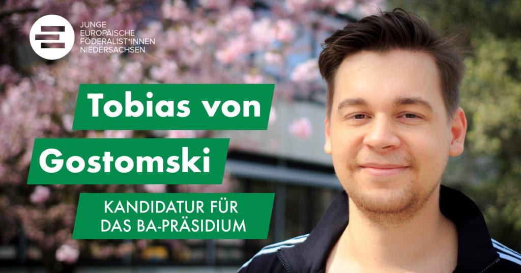 Kandidatur für das BA Präsidium – Tobias von Gostomski